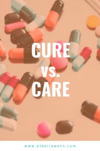Cure vs Care